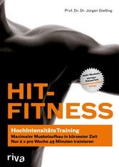 HIT-Fitness HochIntensitätsTraining - maximaler Muskelaufbau in kürzester Zeit