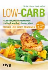 Low Carb Kohlenhydrate einschränken - schlank werden - besser leben