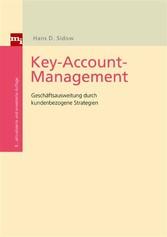 Key-Account-Management Geschäftsausweitung durch kundenbezogene Strategien