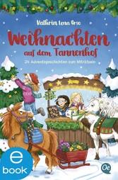 Weihnachten auf dem Tannenhof 24 Adventsgeschichten zum Miträtseln