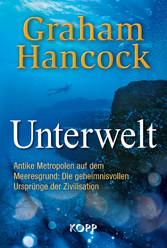 Unterwelt Antike Metropolen auf dem Meeresgrund: Die geheimnisvollen Ursprünge der Zivilisation