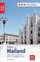 Nelles Pocket Reiseführer Mailand Ausflüge: Monza, Bergamo, Pavia, Comer See, Lago Maggiore, Orta-See