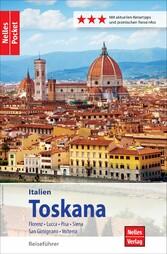 Nelles Pocket Reiseführer Toskana Florenz, Lucca, Pisa, Siena, San Gimignano, Volterra