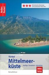 Nelles Pocket Reiseführer Türkei - Mittelmeerküste Ausflüge: Pamukkale, Aphrodisias