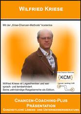 Chancen-Coaching-Plus Präsentation Ganzheitliche Lebens- und Unternehmensberatung
