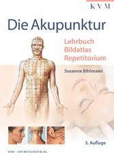 Die Akupunktur Lehrbuch | Bildatlas | Repetitorium