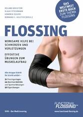 Flossing Wirksame Hilfe bei Schmerzen und Verletzungen