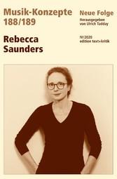 MUSIK-KONZEPTE 188 / 189: Rebecca Saunders