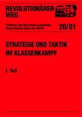 Revolutionärer Weg 20 - Strategie und Taktik im Klassenkampf I. Teil