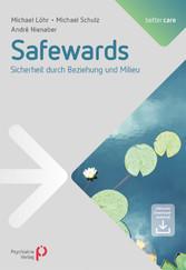 Safewards Sicherheit durch Beziehung und Milieu
