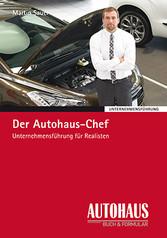 Der Autohaus-Chef