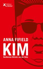 Kim Nordkoreas Diktator aus der Nähe