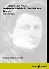 Subjektive didaktische Theorien von Lehrern Vier Porträts