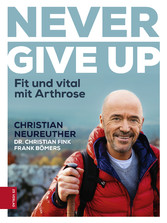 Never give up Fit und vital mit Arthrose