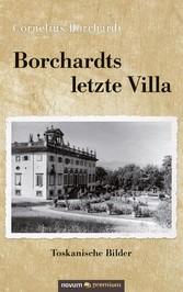 Borchardts letzte Villa Toskanische Bilder