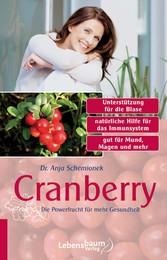 Cranberry Die Powerfrucht für mehr Gesundheit