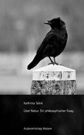 Über Natur Ein philosophischer Essay