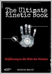 The Ultimate Kinetic Book Einführung in die Welt der Kinesen