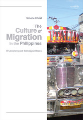 The Culture of Migration in the Philippines Of Jeepneys and Balikbayan Boxes