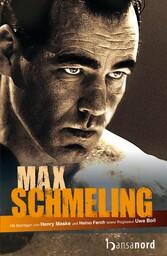 Max Schmeling Die Biografie zum Film
