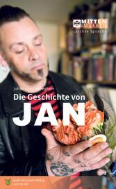 Die Geschichte von Jan In Leichter Sprache