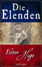 Die Elenden - Les Misérables Überarbeitung der Erstübersetzung
