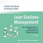Lean Stations-Management Das nachhaltige System zur Verbesserung von Zusammenarbeit und Patientenversorgung