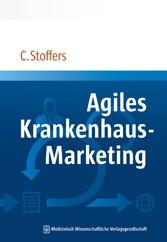Agiles Krankenhaus-Marketing