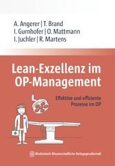 Lean-Exzellenz im OP Management Effektive und effiziente Prozesse im OP