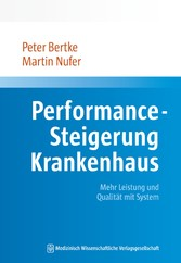 Performance-Steigerung Krankenhaus Mehr Leistung und Qualität mit System
