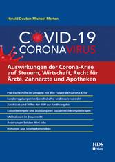Auswirkungen der Corona-Krise auf Steuern, Wirtschaft, Recht für Ärzte, Zahnärzte und Apotheken