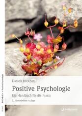 Positive Psychologie Ein Handbuch für die Praxis