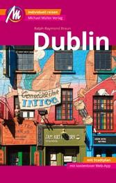 Dublin MM-City Reiseführer Michael Müller Verlag Individuell reisen mit vielen praktischen Tipps und Web-App mmtravel.com.