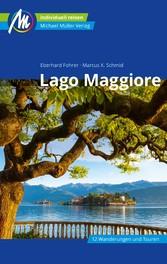 Lago Maggiore Reiseführer Michael Müller Verlag Individuell reisen mit vielen praktischen Tipps