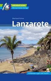 Lanzarote Reiseführer Michael Müller Verlag Individuell reisen mit vielen praktischen Tipps.