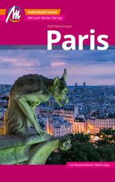 Paris MM-City Reiseführer Michael Müller Verlag Individuell reisen mit vielen praktischen Tipps und Web-App mmtravel.com