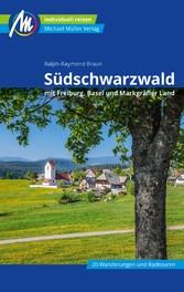 Südschwarzwald Reiseführer Michael Müller Verlag mit Freiburg - Basel - Markgräfler Land