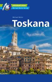 Toskana Reiseführer Michael Müller Verlag Individuell reisen mit vielen praktischen Tipps