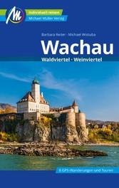 Wachau Reiseführer Michael Müller Verlag Waldviertel, Weinviertel