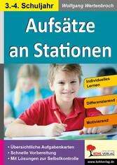Aufsätze an Stationen 3/4 Individuelles Lernen - Differenzierung