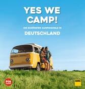 Yes we camp! Deutschland Die schönsten Campingziele in Deutschland
