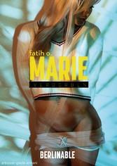 Marie - Folge 1 Verdorben