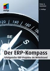 Der ERP-Kompass Erfolgreiche ERP-Projekte im Mittelstand