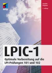 LPIC-1 Optimale Vorbereitung auf die LPI-Prüfungen 101 und 102