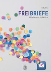 Freibriefe 66 Reflexionen für Geführte