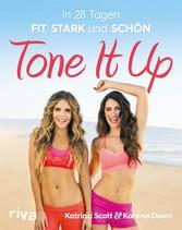 Tone it up In 28 Tagen fit, stark und schön