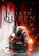 Fallen Queen Ein Herz schwarz wie Ebenholz (Teil 3)