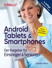 & Smartphones & Senioren. 4. aktualisierte Auflage des Bestsellers. Mit großer Schrift und in Farbe.