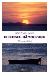 Chiemsee-Dämmerung Oberbayern Krimi