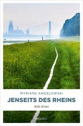 Jenseits des Rheins Köln Krimi